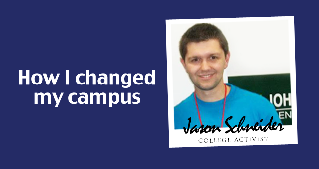 Jason Schneider: How I Changed My Campus