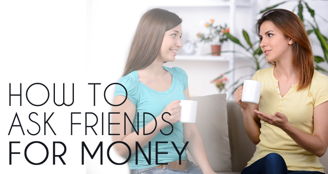 how to ask friends for money II